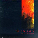 The Tea Party - Transmission