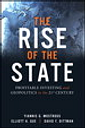 Rise of the State, The: Profitable Investing and Geopolitics in the 21st Century