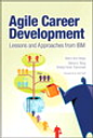 Agile Career Development: Lessons and Approaches from IBM