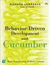 Behavior-Driven Development with Cucumber: Better Collaboration for Better Software
