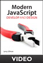 PHP and JavaScript Together, Part 3: Modern JavaScript: Develop and Design video