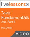 Java Fundamentals LiveLessons Part II of IV (Video Training)