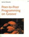 Peer-to-Peer Programming on Groover
