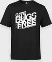 Koszulka męska Give bugs